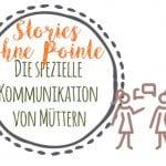 Mütter kommunizieren anders